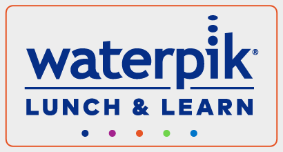 Waterpik Lunch and Learn for Dental Professionals