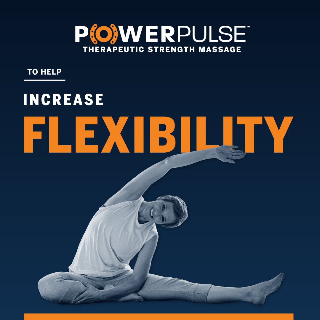 Waterpik® PowerPulse Therapeutic Strength Massage: Helps to Increase Flexibility