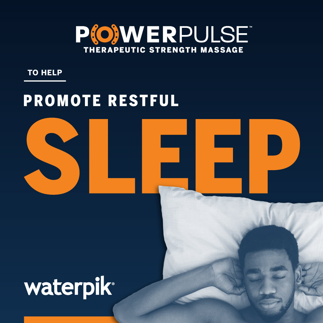 Waterpik® PowerPulse Therapeutic Strength Massage: Helps to Promote Restful Sleep